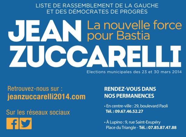 Retrouvez l'actualité de la campagne de Jean Zuccarelli, candidat aux élections municipales de Bastia des 23 et 30 mars 2014